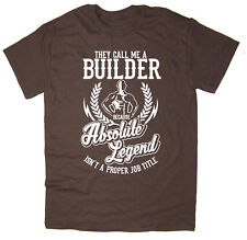 Builder T-Shirt - Absolute Legend! Funny T-Shirt available in 6 colours.