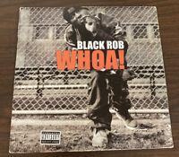 "Black Rob - Whoa! (12"" Vinyl VG+) Free Shipping"