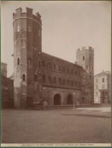 TORINO. Porta Palatina. Foto Alinari fine 1800