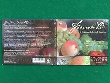2 CD Musica , FRESCOBALDI - IL SECONDO LIBRO DI TOCCATE , Roberto LOREGGIAN