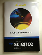 GCSE Science Student Workbook, Key Stage 4, AQA Science A&B, Lonsdale Essentials