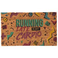 RUNNING LATE IS MY CARDIO NOVELTY CLASSIC TRADITIONAL COIR DOOR FLOOR MAT