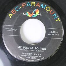 Soul 45 Johnny Nash - My Pledge To You / It'S So Easy To Say On Abc-Paramount