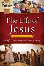 What the Bible Is All About: The Life of Jesus: Matthew Through John by...