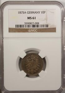 Germany 10 Pfenning 1875 A NGC MS 61 UNC Copper Nickel Berlin Mint