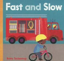 Fast and Slow (2013, Board Book)