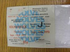 12/09/1972 Ticket: Wolverhampton Wanderers v Kilmarnock [Texaco Cup] (Complete G