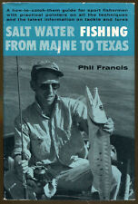 Salt Water Fishing from Maine to Texas by Phil Francis-First Printing/DJ-1963