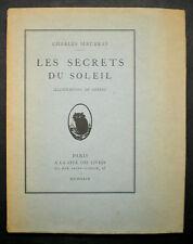 Charles MAURRAS - Les SECRETS du SOLEIL - 1929 - Tirage Limité sur Hollande