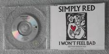 Simply Red - I Won't Feel Bad - Original UK 4 TRK 3'' inch CD Single