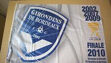 DRAPEAU FC GIRONDINS DE BORDEAUX-OM/ FINALE COUPE DE LA LIGUE 2010