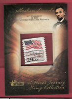 ABRAHAM LINCOLN 16 USA PRESIDENT AUTHENTIC 1991 STAMP RELIC 2009 TOPPS HERITAGE