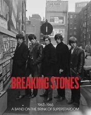 Breaking Stones: 1963-1965 : A Band on the Brink of Superstardom by Gered Mankowitz, Terry O'Neill (Hardback, 2016)