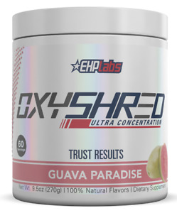 EHPLABS OXYSHRED GUAVA PARADISE THERMOGENIC FAT BURNING OXY SHRED CHEAP EHP OXY
