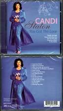 "CANDI STATON ""You Got The Love"" (CD) 2006 NEUF"