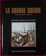 Histoire de France Illustrée Larousse LA GRANDE GUERRE et ses lendemains:1914-35