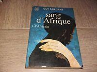 SANG D'AFRIQUE TOME I : L'AFRICAIN / GUY DES CARS
