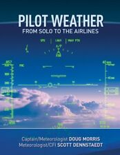 Brand New Pilot Weather: From Solo to the Airlines