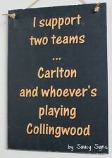 Carlton Blues Versus Collingwood Footy Club Aussie Rules Bar Man Cave Shed Sign