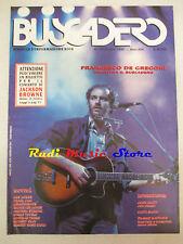 rivista BUSCADERO 140/1993 De Gregori John Hiatt Patti Smith Joe Henry No cd