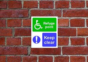 Refuge point Keep clear sign or self adhesive vinyl sticker EMER77 25cm x 30cm