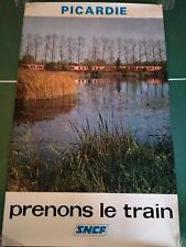 Prenons le train. Picardie. Affiche, poster SNCF 1975. Grand format.