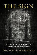 The Sign: The Shroud of Turin and the Birth of Christianity-ExLibrary