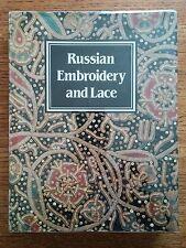 Russian Embroidery and Lace Yefimova + Belogorskaya Thames+Hudson 1987 1st Thus