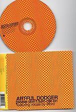 ARTFUL DODGER RARE CD PLEASE DON'T TURN ME ON