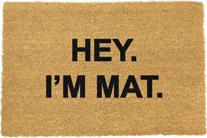 Novelty Fun I'm Mat Natural Coir Indoor Outdoor Non Slip PVC Doormat