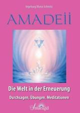 Amadeii - Die Welt in der Erneuerung von Ingeburg Maria Schmitz (2017,...