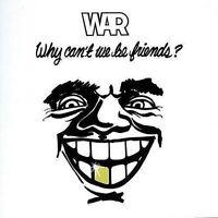 War - Why Can't We Be Friends [New CD]