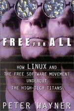 Free for All: How LINUX and the Free Software Movement Undercut the-ExLibrary