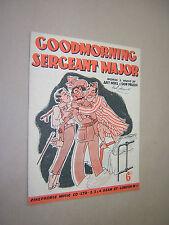 GOOD MORNING SERGEANT MAJOR. 1940 VINTAGE SHEET MUSIC SCORE. WW2