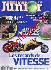 Science et vie junior n°167 du 08/2003 Vitesse Méduses Terminator 3