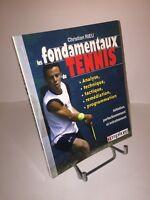 Les fondamentaux du tennis par Christian Rieu