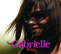 Gabrielle-Why CD Single  New