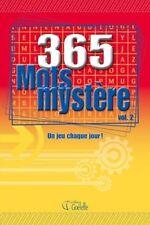 365 MOTS MYSTERE VOL 2 : UN JEU CHAQUE JOUR ! - MARIO FORTIER