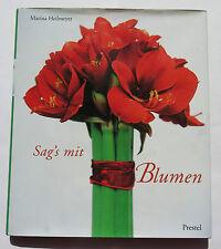 Sag es mit Blumen von Marina Heilmeyer (2001)