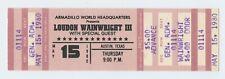 Loudon Wainwright III Ticket 1980 May 15 Austin TX Unused