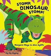 Stomp, Dinosaur, Stomp! by Margaret Mayo (Paperback, 2011) New Book
