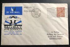 1934 Isle Of Man England First Flight Cover Ffc to Birmingham Railway Airmail