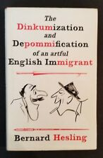 Bernard Hesling - The Dinkumization And Depommification Of An English  Immigrant
