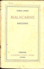 LINATI Carlo (Como 1878 - Rebbio 1949), Malacarne. Racconti