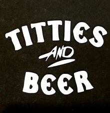 TITTIES AND BEER DECAL STICKER TRUCK CAR SUV FORD CHEVY DODGE VW JDM HONDA MAZDA