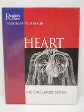 Reader's Digest Your Body Your Health The Heart and Circulatory System Book