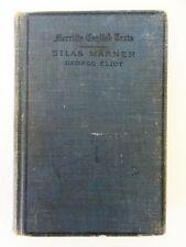 Silas Marner - The Weaver of Raveloe by George Eliot - Merrill's - 1908 - 1st Ed