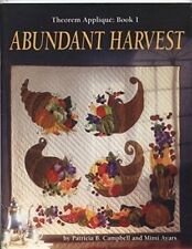 Abundant Harvest (Theorem Applique Book 1) by Campbell, Patricia B.|Ayars, Mimi