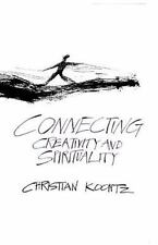 Connecting Creativity and Spirituality by Christian Koontz