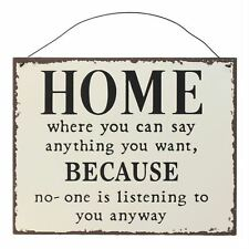 HOME WHERE YOU CAN SAY ANYTHING BEIGE BLACK METAL HANGING WALL SIGN 19X24X0.1CM
